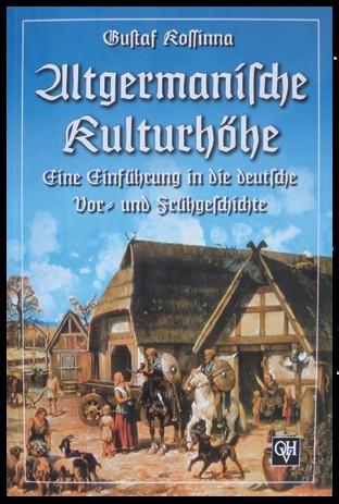 Altgermanische Kulturhöhe deutsche Vorgeschichte Frühgeschichte Buch von Gustaf Kossinna