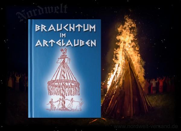 Germanische heidnische Brauchtumsfeste im Jahreskreis Buch Brauchtum zum Artglauben