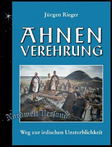 Ahnenverehrung - Buch von Jürgen Rieger Asatru germanischer Totenkult