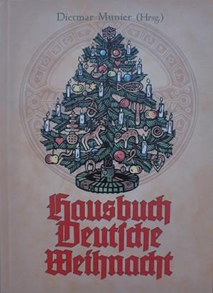 """""""Hausbuch Deutsche Weihnacht"""" von Dietmar Munier"""