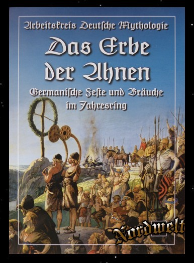 Das Erbe der Ahnen Buch Germanische Feste und heidnische Bräuche im Jahresring