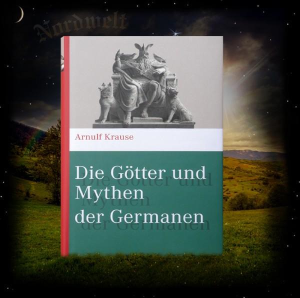 Die Götter und Mythen der Germanen Buch Arnulf Krause
