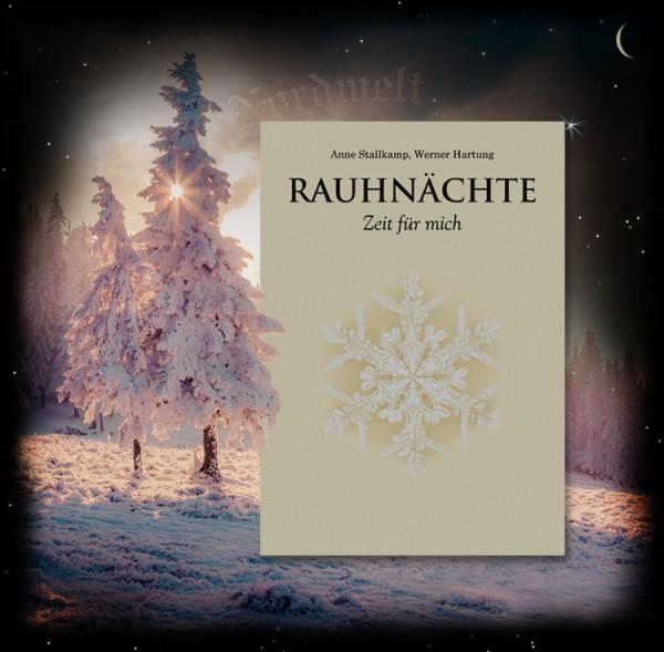 Rauhnächte Zeit für mich Brauchtum zum Julfest Weihenächte germanische Weihnacht