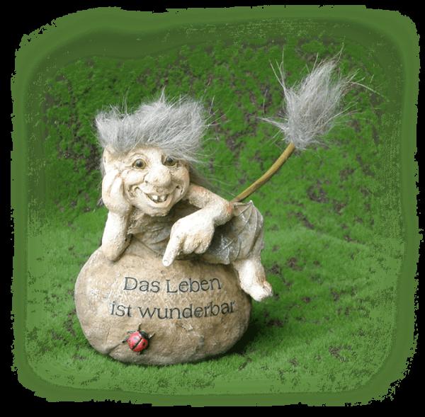 """Troll """" Das Leben ist wunderbar """" Deko , Kunststein"""