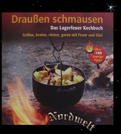 Draußen schmausen - Das Lagerfeuer Kochbuch Buch kochen am offenem Feuer