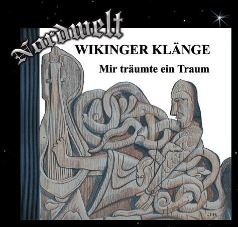Wikinger Klänge CD Mir träumte ein Traum Musik historische Rekonstruktion