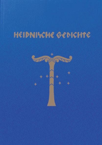 Buch Heidnische Gedichte Asatru heidnischer Naturglaube Buchreihe der Artgemeinschaft GGG- e.V.