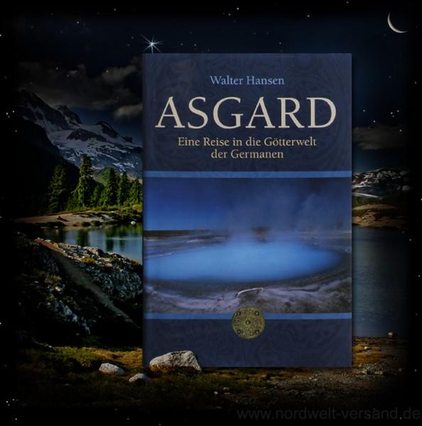 Asgard Eine Reise in die Götterwelt der Germanen Buch Reiseführer island Heimat der nordischen Götter