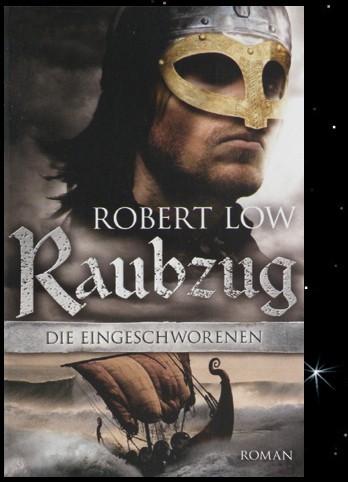 Raubzug Buch Wikinger Roman von Robert Low