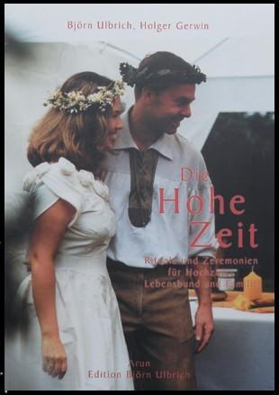 Buch zur germanischen Hochzeit - Die Hohe Zeit Eheleite Taschenbuch Holger Gerwin & Björn Ulbrich