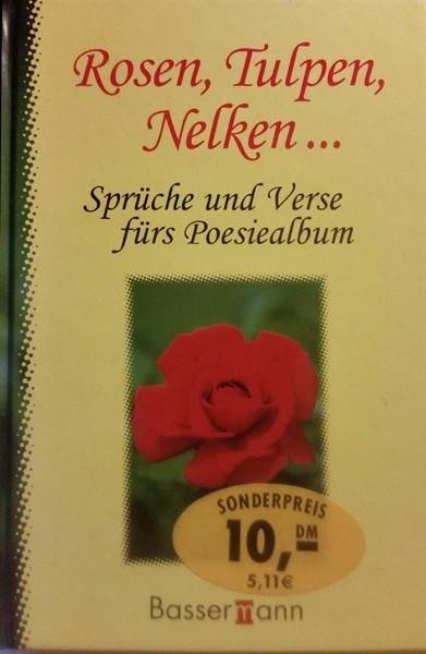 Buch Rosen, Tulpen, Nelken, Sprüche und Verse für das Poesiealbum
