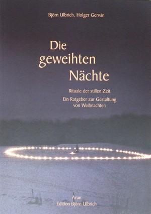 """Holger Gerwin & Björn Ulbrich - """"Die geweihten Nächte"""""""