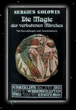 Sergius Golowin - Die Magie der verbotenen Märchen