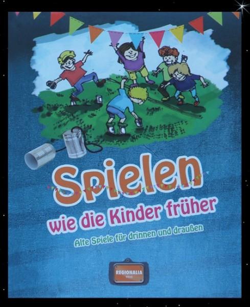 Buch Gisela Muhr - Spielen wie die Kinder (Über Stock und Stein) alte Kinderspiele neu Entdeckt
