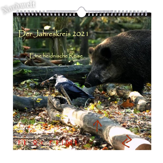 Der Jahreskreis 2021 Eine heidnische Reise, Germanischer Jahrweiser Kalender