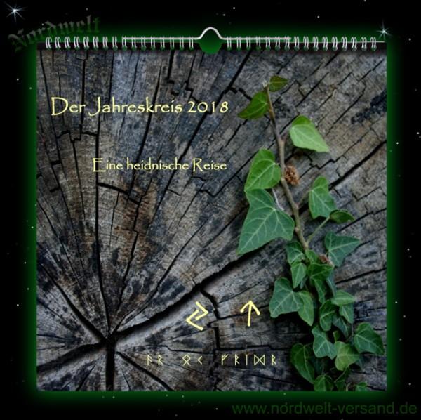 Kalender Der Jahreskreis für 2018 Eine heidnische Reise