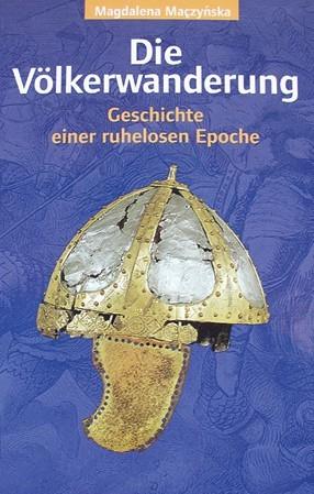 Die Völkerwanderung Buch Magdalena Maczynska
