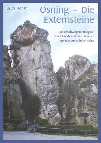 Die Externsteine Buch Osning Usch Henze germanisches Heiligtum
