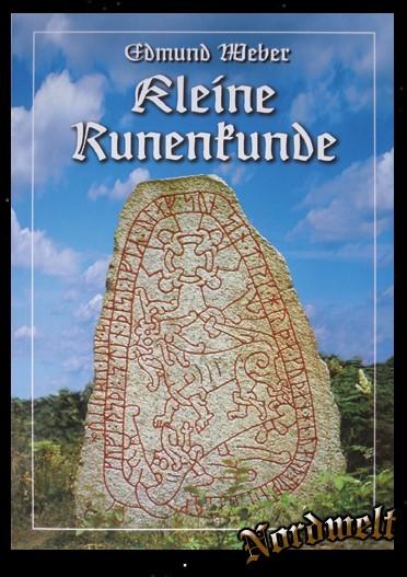 Kleine Runenkunde Buch von Edmund Weber Futhark Runen lesen lernen