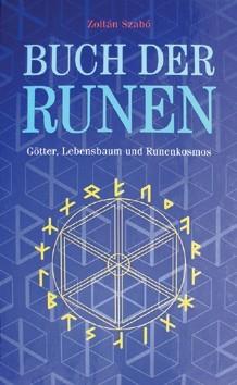Buch der Runen von Zoltan Szabo Asatru Buchreihe Futhark Runenkunde
