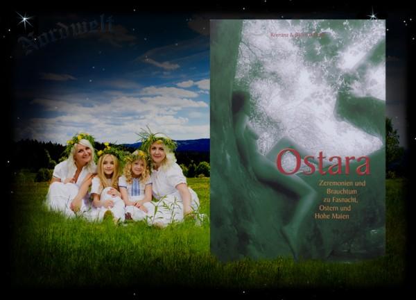 Ostara Brauchtum Osterfest heidnischer Brauch Buch Fasnacht Hohe Maien im Jahreskreis Björn Ulbrich