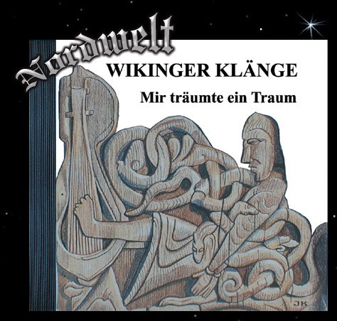 Wikinger Klänge - Mir träumte ein Traum