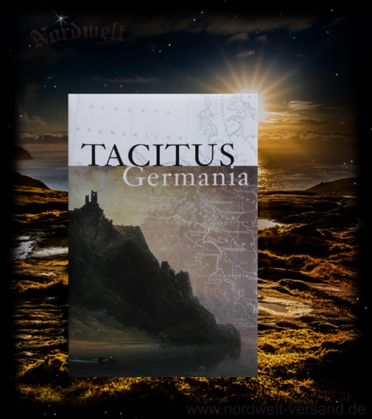 Tacitus - Germania Buch zur germanischen Geschichte Bücher über die Germanen
