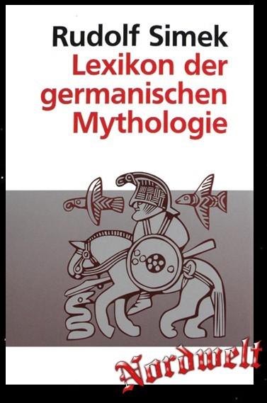 Lexikon der germanischen Mythologie Buch Rudolf Simek Nachschlagewerk Germanen