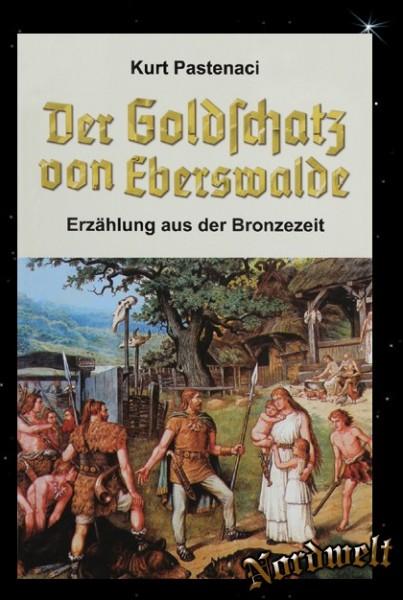 Buch Der Goldschatz von Eberswalde, Germanen Roman Kurt Pastenaci
