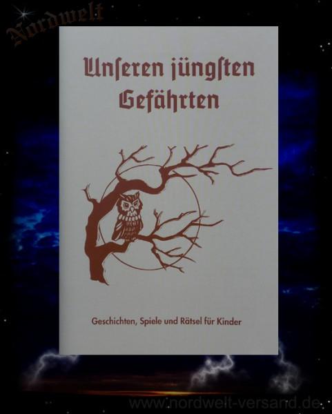 Unseren jüngsten Gefährten Geschichten und Rätsel für Kinder Heft der Artgemeinschaft- GGG e.V. heidnisch Asatru Naturglaube