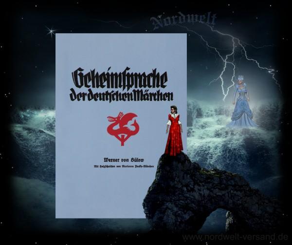 Buch Geheimsprache der deutschen Märchen Bedeutung Märchendeutung Werner von Bülow