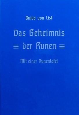 Das Geheimnis der Runen Guido von List Runenkunde 18er Futhark Geheimsprache