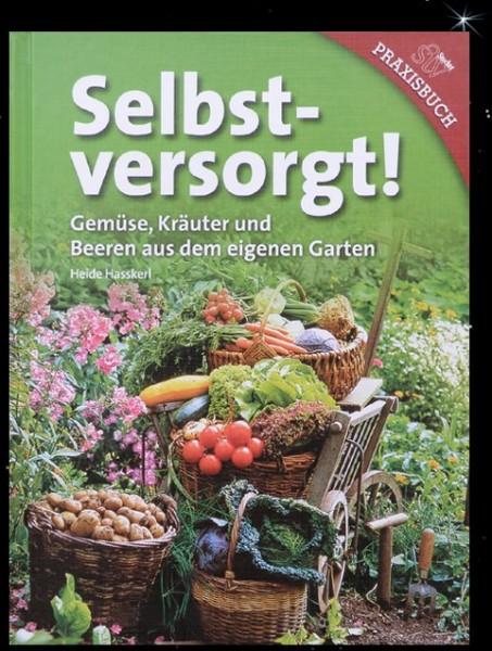 Buch für Selbstversorger Heide Hasskerl - Selbstversorgt eigener Garten Autark leben