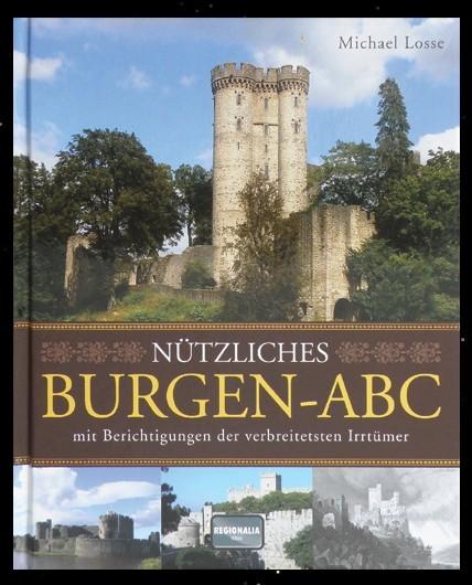 Buch Michael Losse Nützliches Burgen- ABC Wegweiser Burgruinen