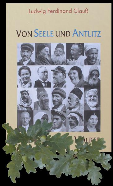 Buch Von Seele und Antlitz der Rassen und Völker von Ludwig Ferdiand Clauß