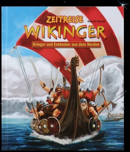 Zeitreise Wikinger Buch für Kinder Kinderbuch Krieger und Entdecker aus dem Norden