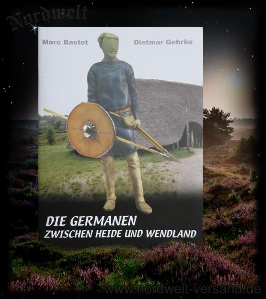 Germanen zwischen Heide und Wendland Heft Germanische Stämme