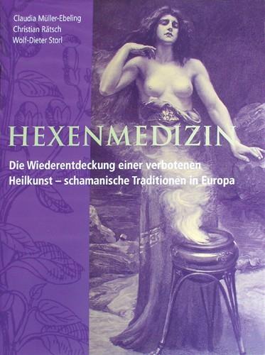 Buch Hexenmedizin verbotene Heilkunst Naturheilkunde Hexen- Wissen von Christian Rätsch Hexenbuch