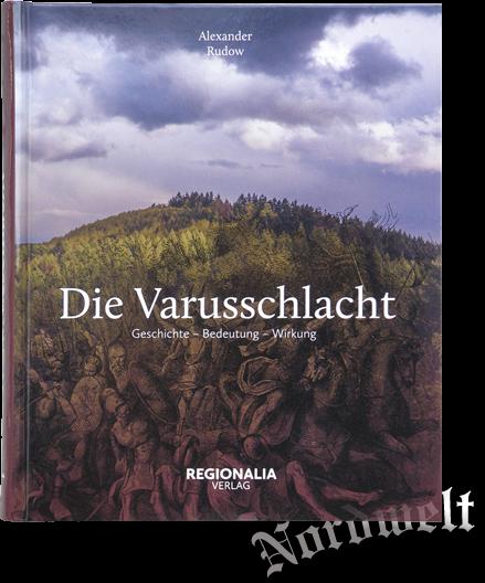 Buch Die Varusschacht germanische Geschichte Alexander Rudow Bücher zur Frühgeschichtsforschung