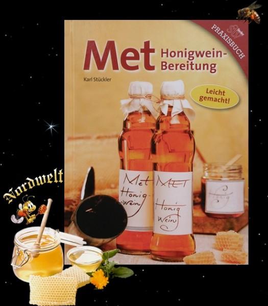 Met brauen und Herstellung von Honigwein Buch von Karl Stückler