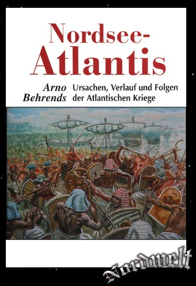 Nordsee- Atlantis Arno Behrends Atlantische Kriege Frühgeschichte Buch