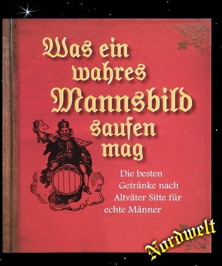 Was ein wahres Mannsbild saufen mag Julbier / Feuerland- Punsch Alk- Buch