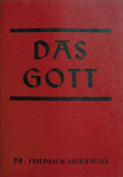 Das Gott Heft Dr. Friedrich Murawski christliche und heidnisch germanische Deutung
