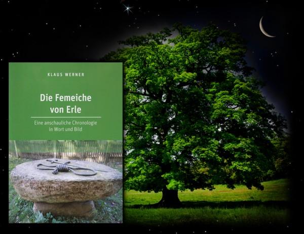 Klaus Werner - Die Femeeiche von Erle