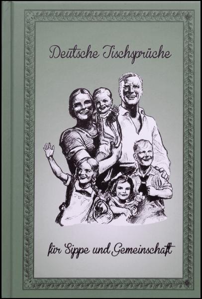 Deutsche Tischsprüche für Sippe und Gemeinschaft Buch Brauchtum GGG e.V.
